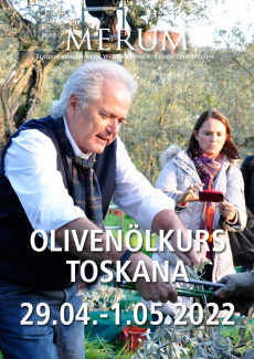 Olivenölkurs Toskana 29. April bis 1. Mai 2022